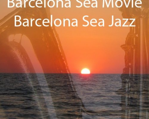 Barcelona Sea Movie Barceloa Sea Jazz for the hot summers in Barcelona